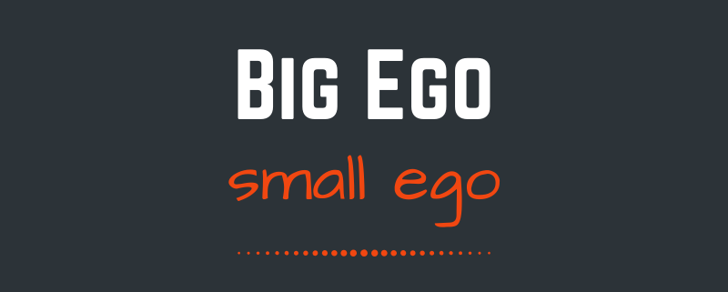 The big ego, the small ego and the journey to the self
