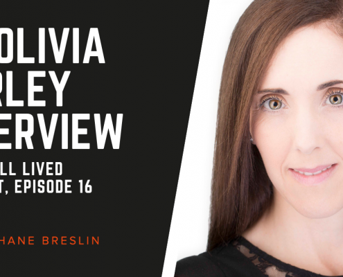 Dr Olivia Hurley Life Well Lived Podcast Shane Breslin