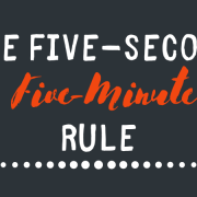 The Five-Second Five-Minute Rule