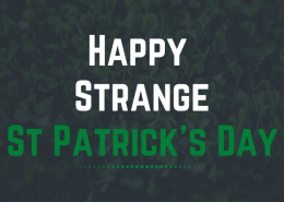 Happy Strange St Patricks Day 2020