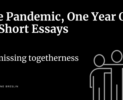 Pandemic essays - On missing togetherness