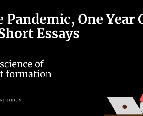 Pandemic One Year On Essays: The Science of Habit Formation