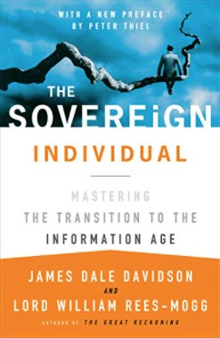 The Sovereign Individual, James Dale Davidson and William Rees Mogg